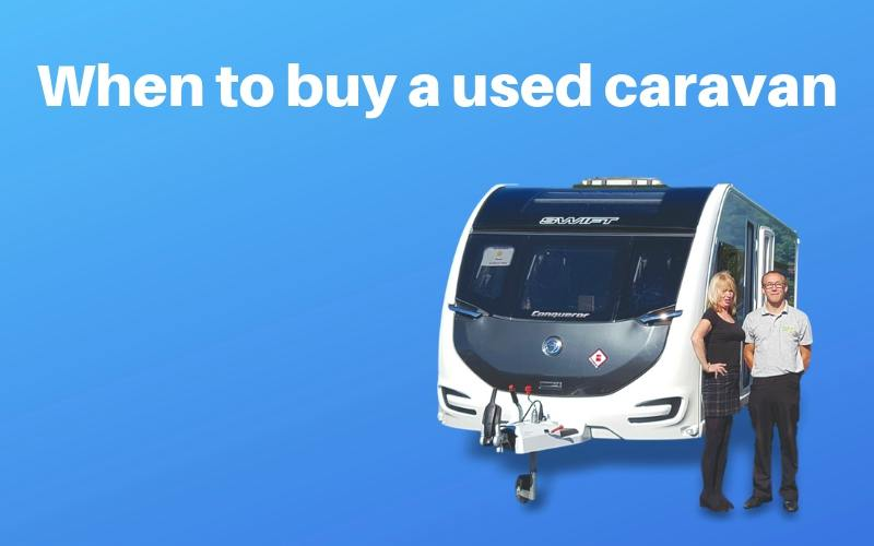 when to buy a used caravan