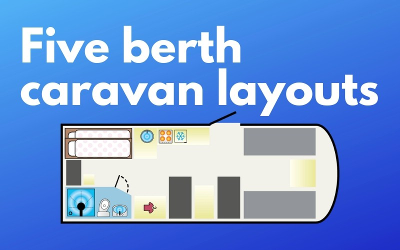 five berth caravan layouts